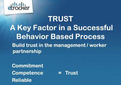 TRUST - Key Factor in a Successful Behavior Based Process